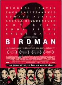 Birdman oder (Die unverhoffte Macht der Ahnungslosigkeit) - 9 Oscar-Nominierungen, davon 4 gewonnen