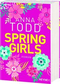 """Abbildung Buch """"Spring Girls"""" von Anna Todd"""