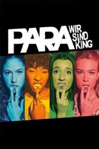 Filmposter von Para - Wir sind King: Die vier Protagonistinnen zeigen ihre tätowierten Unterlippen, die zusammen Para ergeben